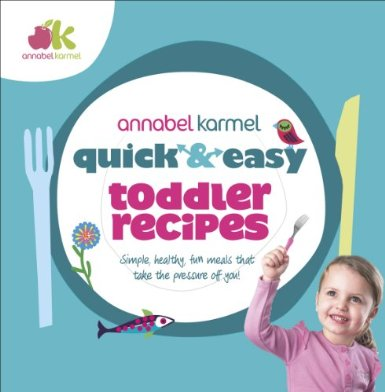 Annabel Karmel Quick and Easy Toddler Recipes Review