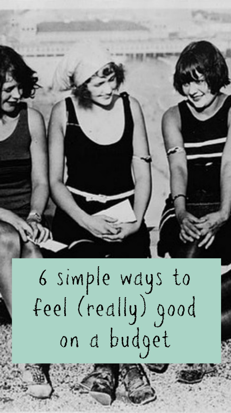 easy ways to feel good on a budget