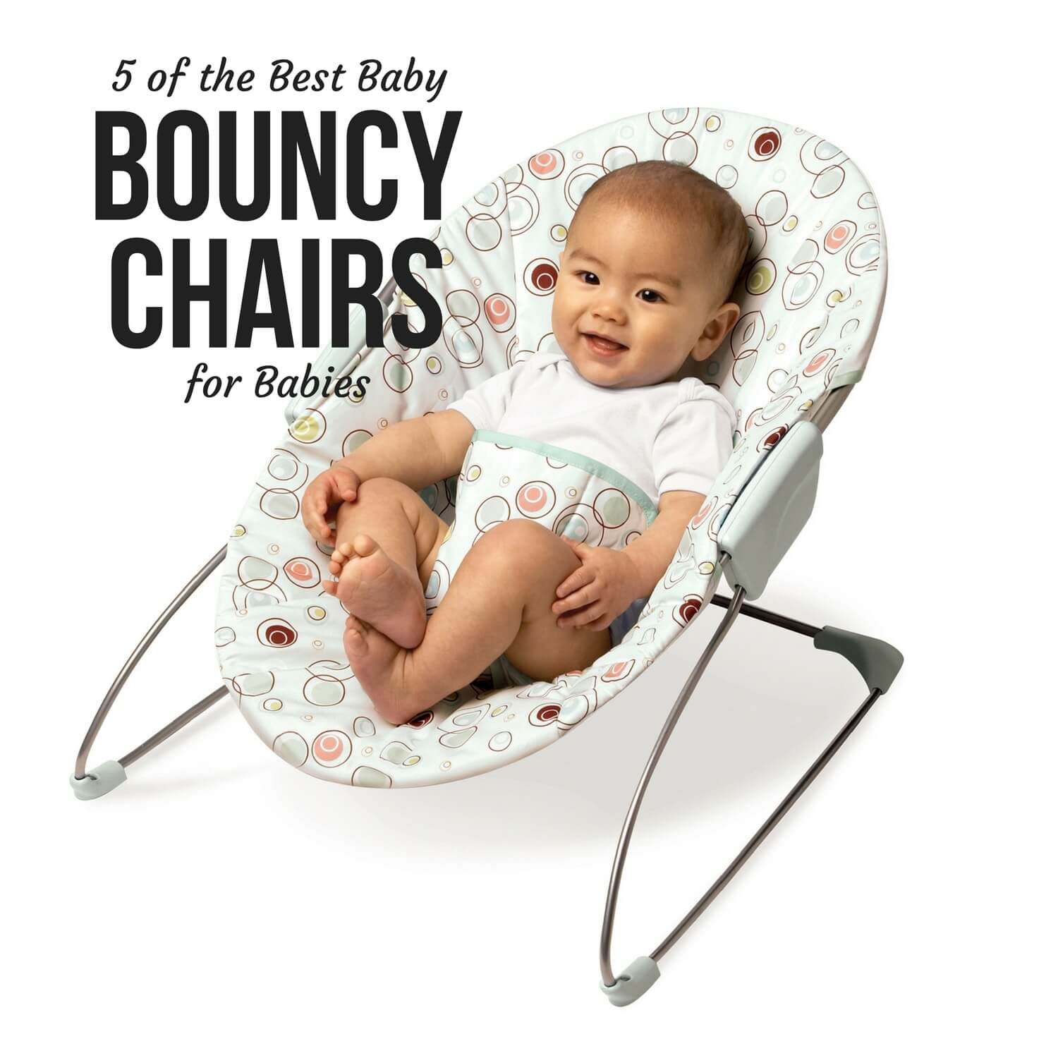 Best Bouncy Chairs for Babies  BabyCare Mag