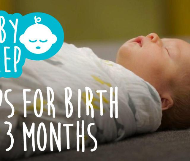 Baby Sleeping With Text Baby Sleep Tips For Birth To  Months