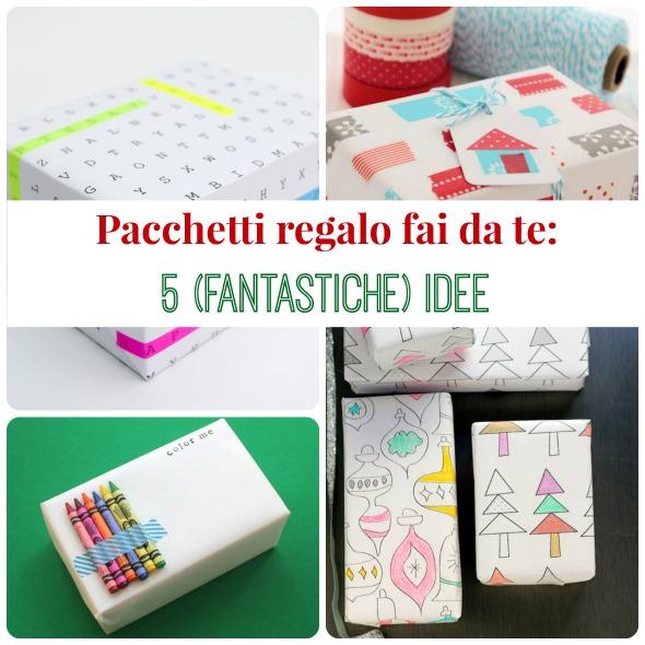 Pacchetti regalo fai da te 5 fantastiche idee  BabyGreen