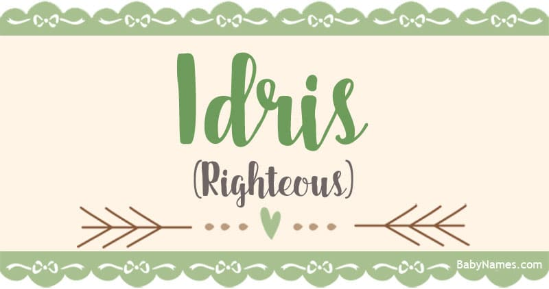 Name Idris: Name Meaning Origin and Popularity - Baby Names