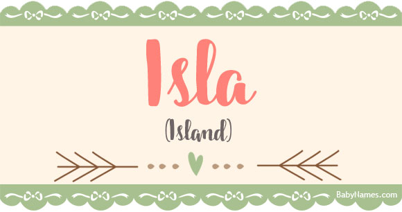 Isla  Meaning of name Isla at BabyNamescom