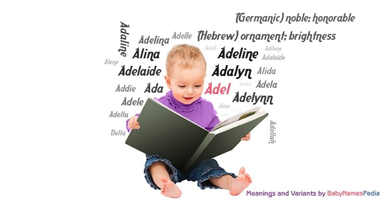 Adel - Meaning of Adel What does Adel mean? girl name