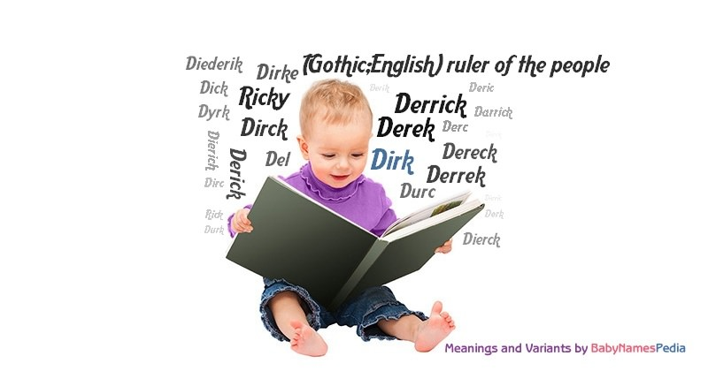 Dirk - Meaning of Dirk What does Dirk mean?