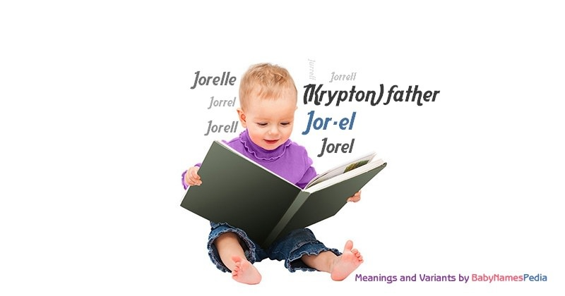 Jor-el - Meaning of Jor-el What does Jor-el mean?