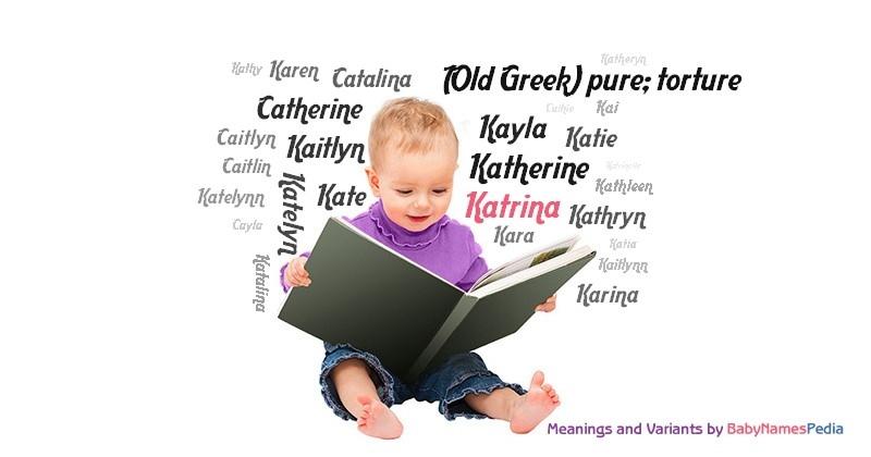 Katrina - Meaning of Katrina What does Katrina mean?