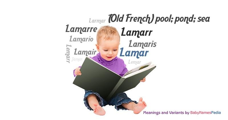 Lamar - Meaning of Lamar What does Lamar mean?