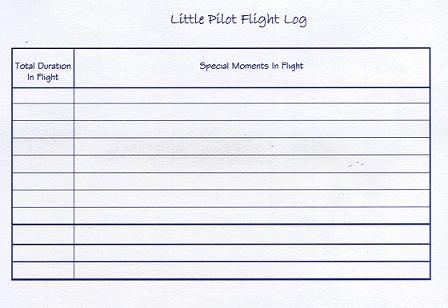 Flight Log: Log time just like the real pilots but with a few extras that includes child's age and space to record special flight moments