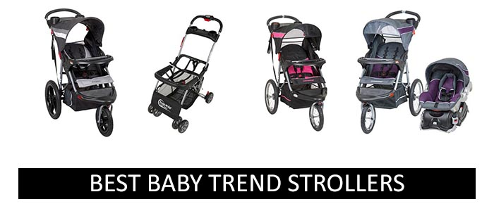 Best Baby Trend Strollers