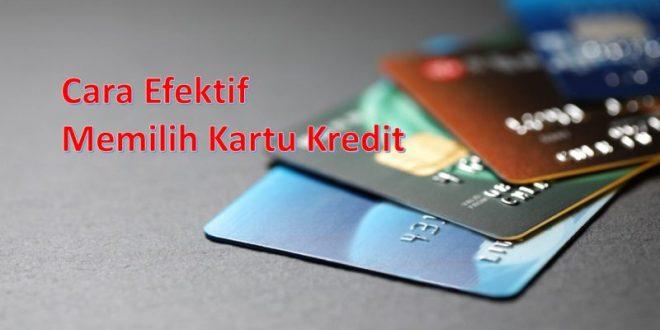 cara efektif memilih kartu kredit
