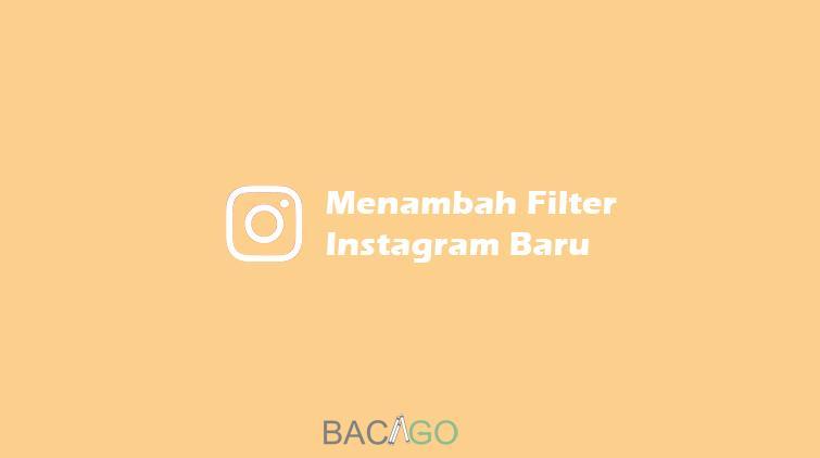 gambar tutorial menambah filter instagram baru