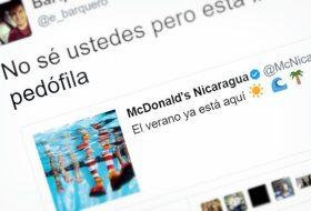 Pleito porque acusan a McDonalds Nicaragua de pedófilo en Twitter