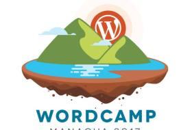 WordCamp Managua 2017: el evento que puede cambiar tu vida (a mi me la cambió)