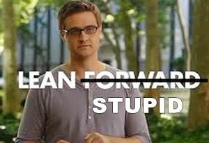 Lean Stupid