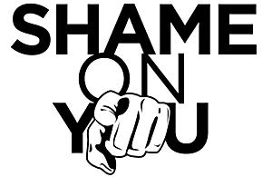 shame on you