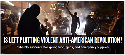 "Extremist Right Website WND Worries ""Leftists"" Are Planning ""Violent Revolution"""