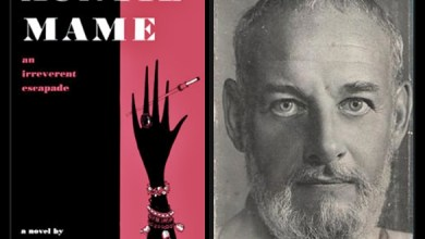 "Gay History - May 16, 1921: Edward Everett Tanner (aka Patrick Dennis) Author of ""Auntie Mame"" Is Born"