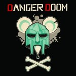 Dangerdoom - The Mouse and the Mask