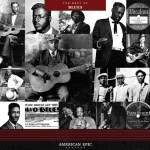 American Epic The Best of the Blues
