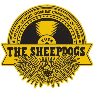 RSD Canada The Sheepdogs