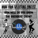 Know Your Selectors Contest – Backbeat is turning 10!