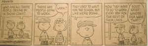 Yellowed Peanuts comic from 1991 that I cut from a newspaper and stuck on my fridge for many years.