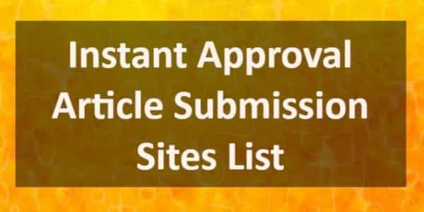 instant approval article submission sites