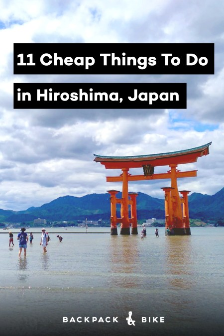 No need to blow your backpacker budget in Hiroshima. There are many things to do that won't cost much! Here are 11 things to do in Hiroshima for cheap.