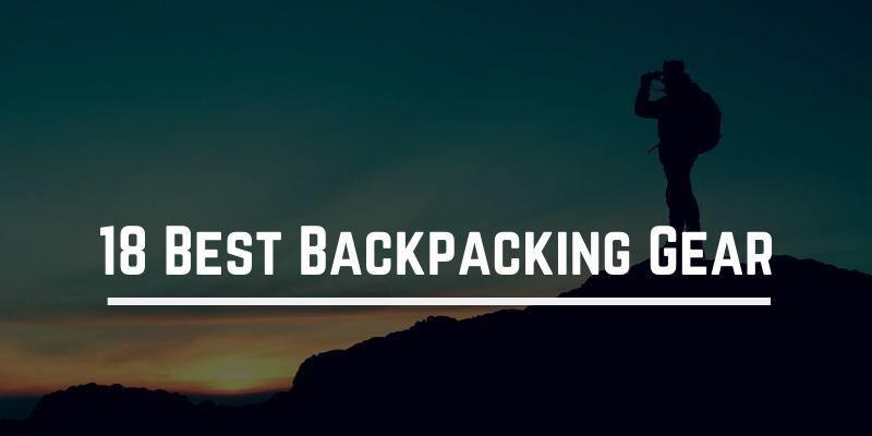 18-best-backpacking-gear