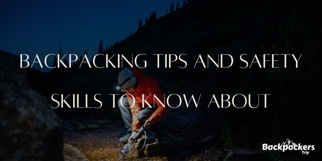 backpacking tips and safety skills