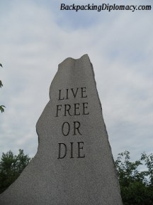 Live free or Die. The motto of New Hampshire, also a very revolutionary motto that coincides with the founding of the United States.
