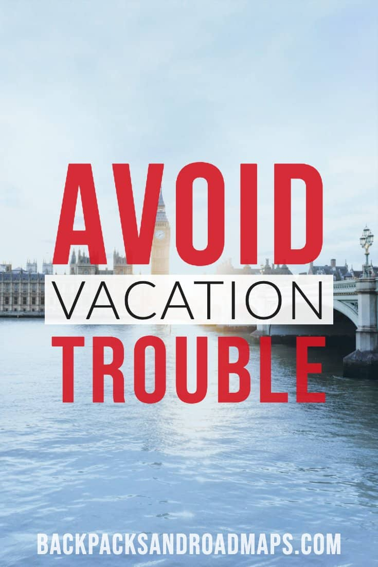 Avoid vacation trouble by following these quick and easy tips. Not every trip is going to go as planned. Learn from our mistakes here. #tripplanning #traveltips #avoidvacationtrouble