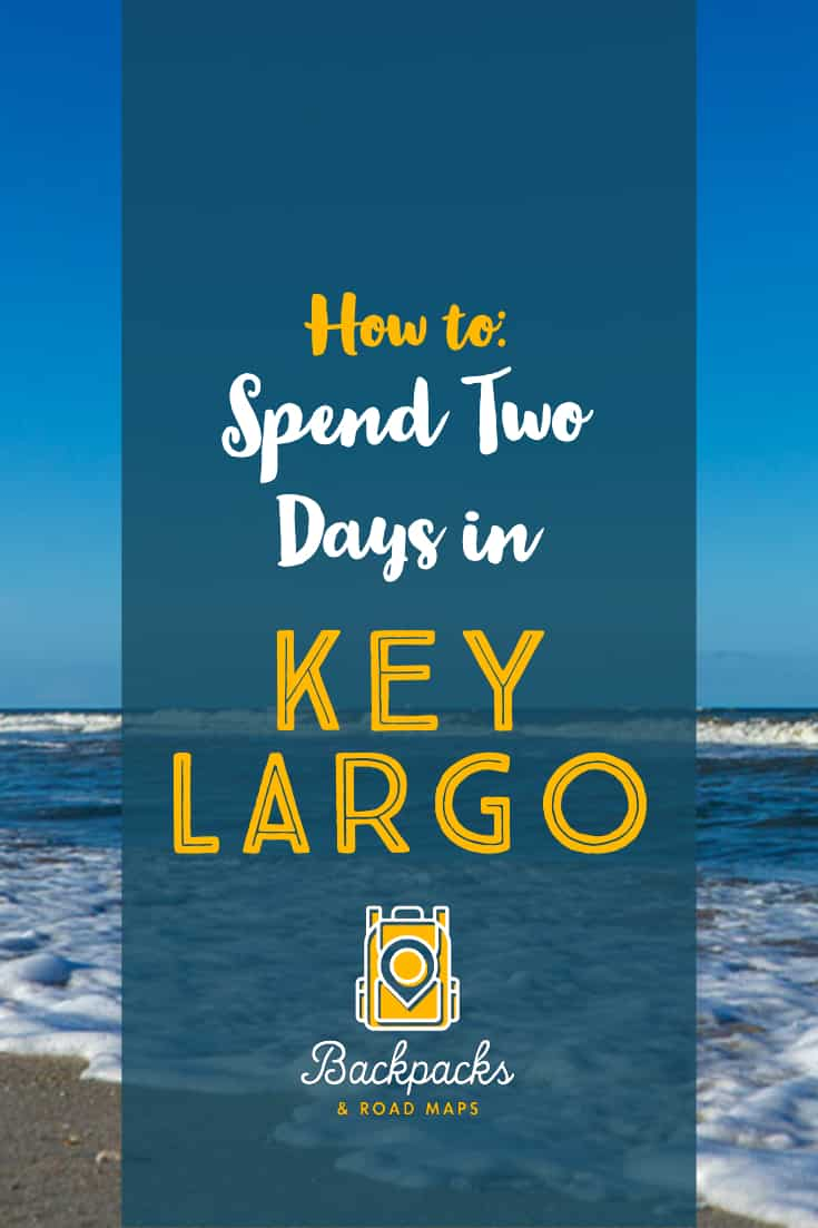 Key Largo is the uppermost of the Florida Keys and a great destination for divers, snorkelers, kayakers, and anyone that loves the island life. Here are a few things to see and do on Key Largo that will make for a great two day getaway. #florida #floridakeys #keylargo #islandlife #vacationideas #vacationdestinations #kayaking #snorkeling backpacksandroadmaps.com