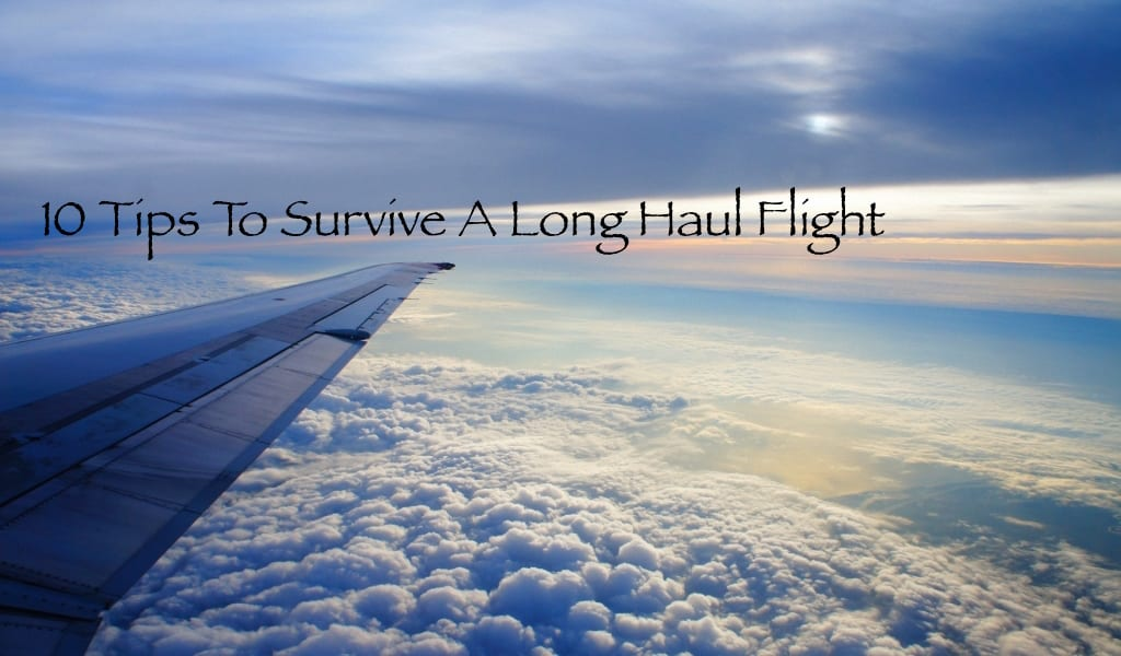 tips on surviving a long haul flight