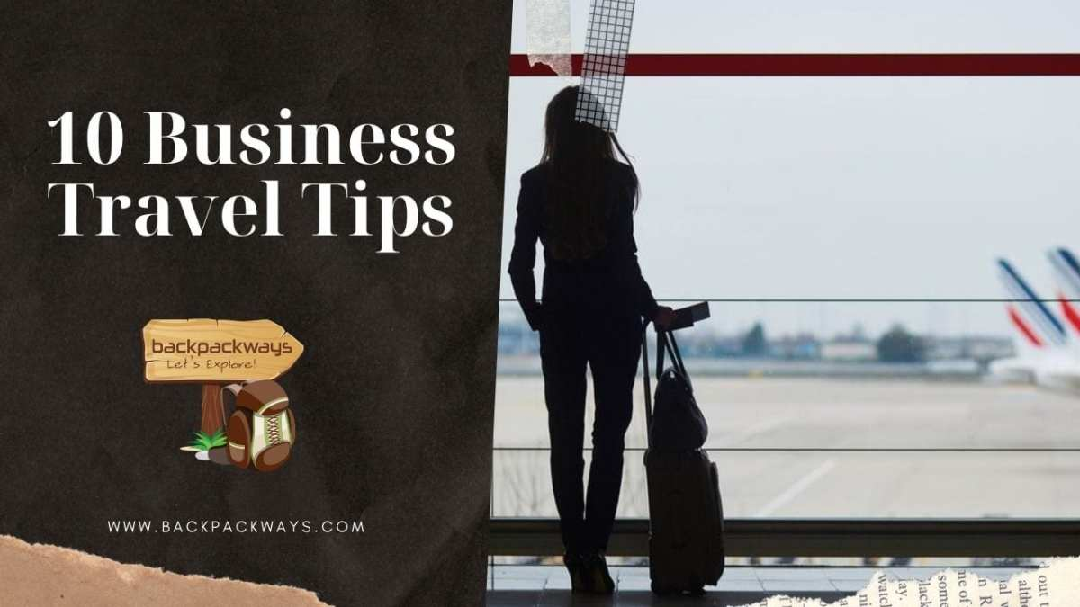 10 Business Travel Tips