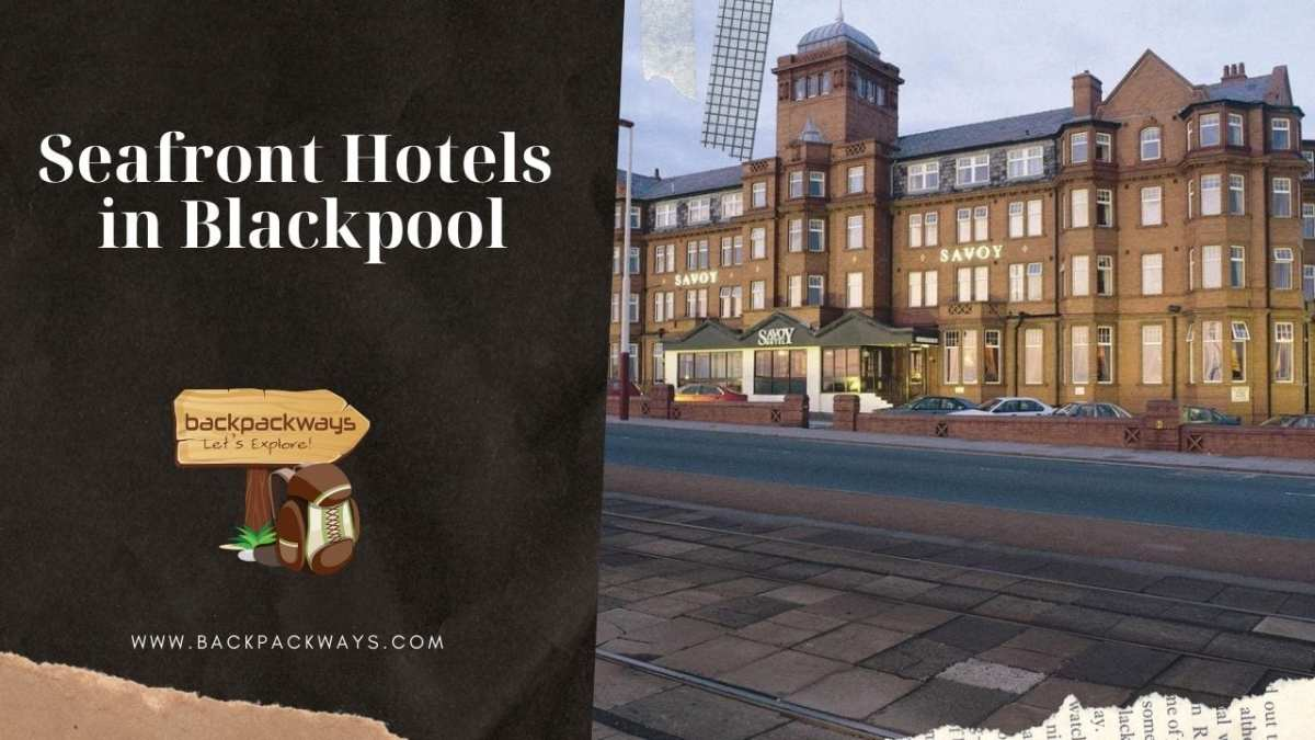 Seafront Hotels in Blackpool
