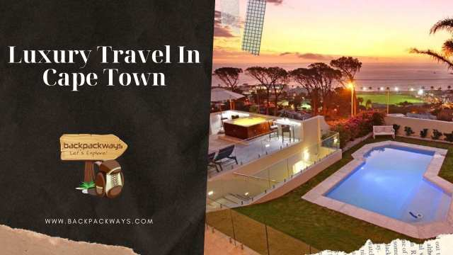 Luxury Travel In Cape Town