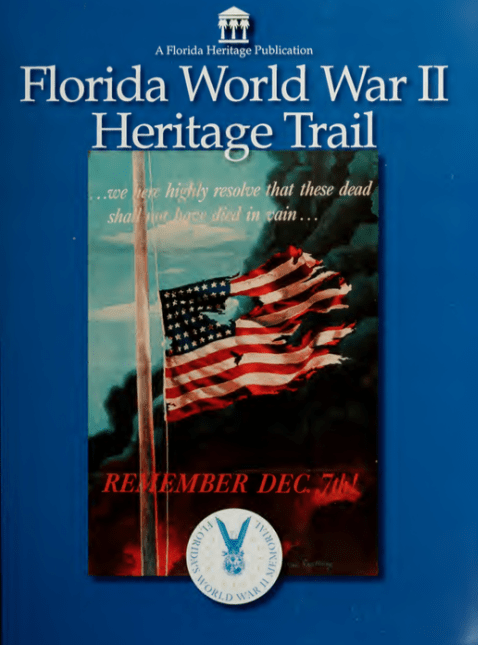 WWII e1422821839979 - Florida Heritage Trail Guidebooks