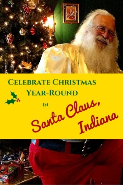 Yes, Virginia, there is a Santa Claus, Indiana! It's Christmas 365 days a year in this historical Midwestern town with a theme park and candy castle.