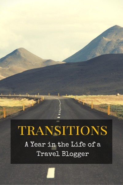 transitions 2 - Transitions: A Year in the Life of a Travel Blogger