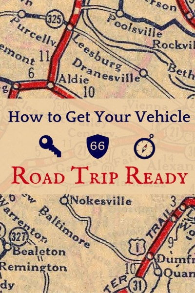 Road Trip Ready 2 - How to Get Your Vehicle Road Trip Ready