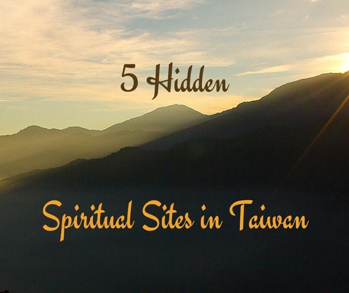 Discover 5 Hidden Spiritual Sites in Taiwan