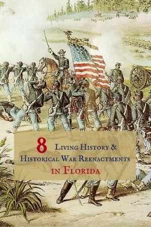 8 2 - 8 Living History & Historical War Reenactments in Florida