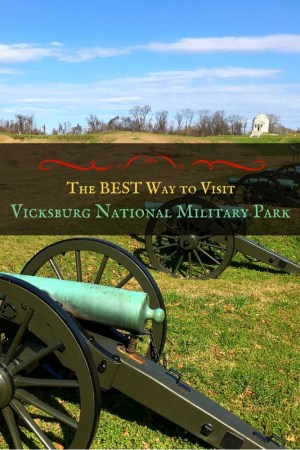 Vicksburg National Military Park 4 - The Best Way to Visit Vicksburg National Military Park