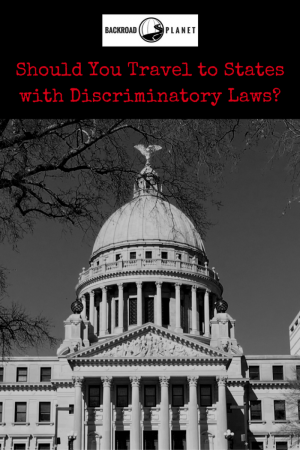 Should You Travel to States with Discriminatory Laws 3 - Should You Travel to States with Discriminatory Laws?