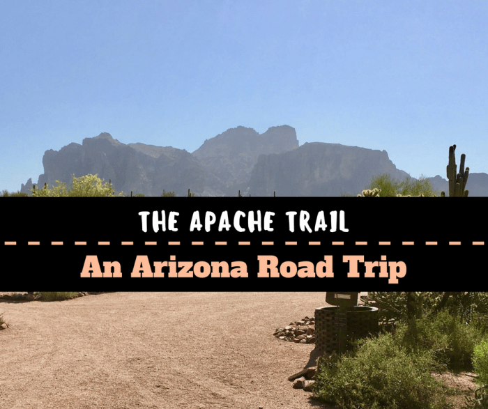 A Day Trip on the Arizona Apache Trail