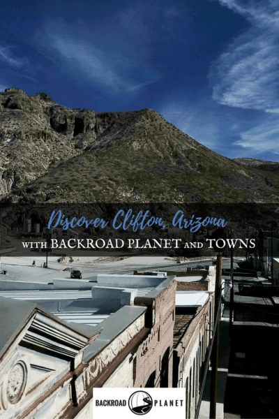 Discover Clifton, Arizona, and meet sixteen intriguing people who live there with Backroad Planet and the Amazon Prime series TOWNS.