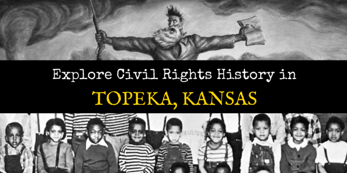 Civil Rights History 2 - Explore Civil Rights History in Topeka, Kansas: 5+1 Key Sites