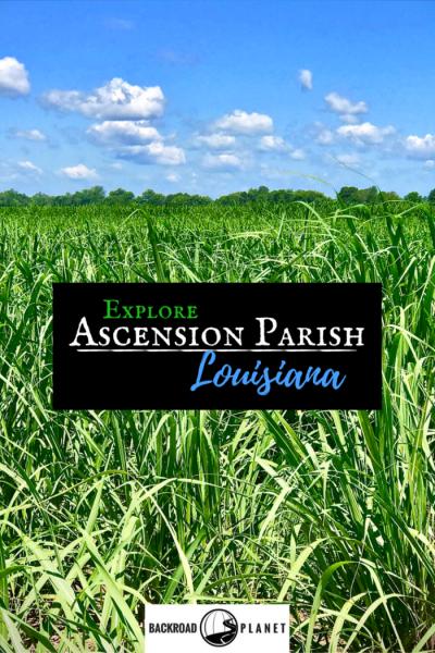 Explore Ascension Parish, Louisiana, home to historic Donaldsonville, artist Alvin Batiste, the Jambalaya Festival, Cajun Village, and Houmas House Plantation. #travel #TBIN #OnlyLouisiana #Louisiana #roadtrip